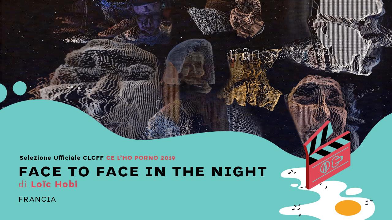 FACE-TO-FACE-Ce-lho-corto-film-festival-2019-inside-porn-about-bologna
